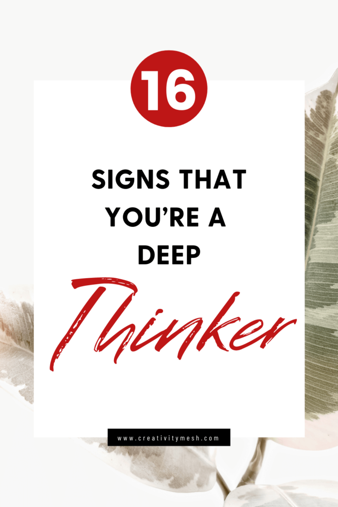 signs of a deep thinker